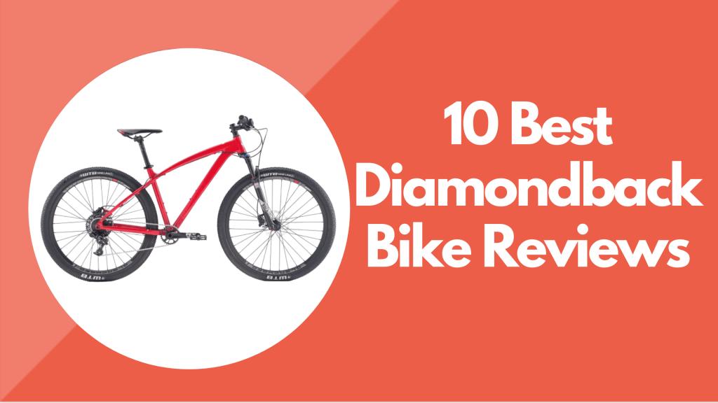 Diamondback Bike Reviews
