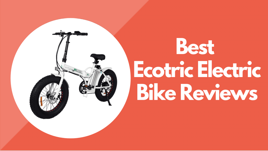 Ecotric Electric Bike Reviews