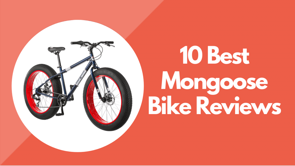 Mongoose Bike Reviews
