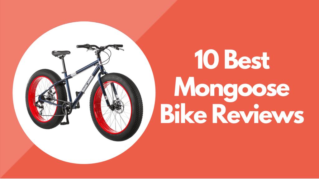 Mongoose Bike Reviews