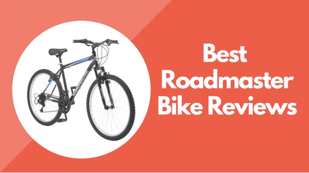 Roadmaster Bike Reviews