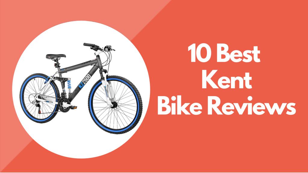 kent bike reviews