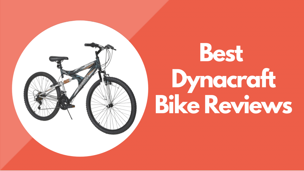Dynacraft bike reviews
