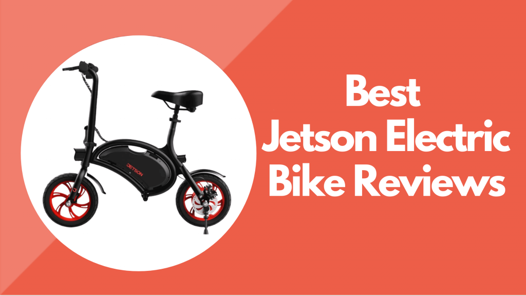 Jetson Electric Bike Reviews
