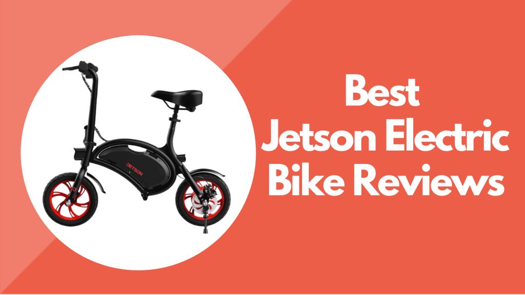 Jetson Electric Bike Reviews