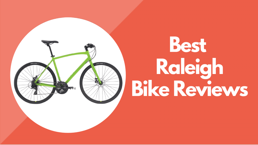 Raleigh Bikes Reviews