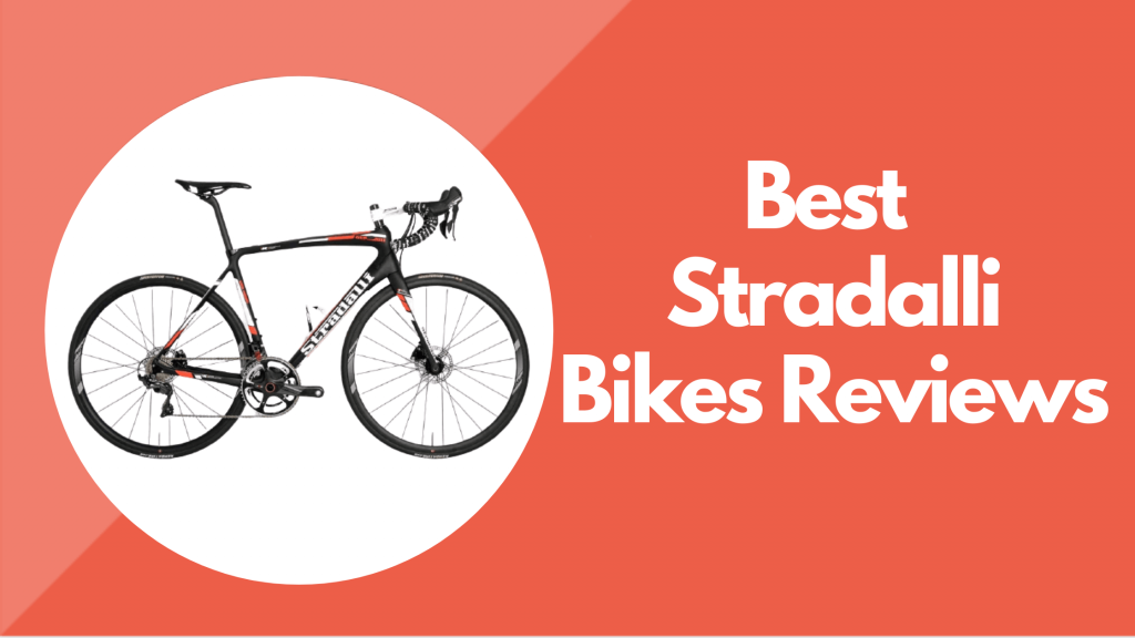 Stradalli Bikes Reviews