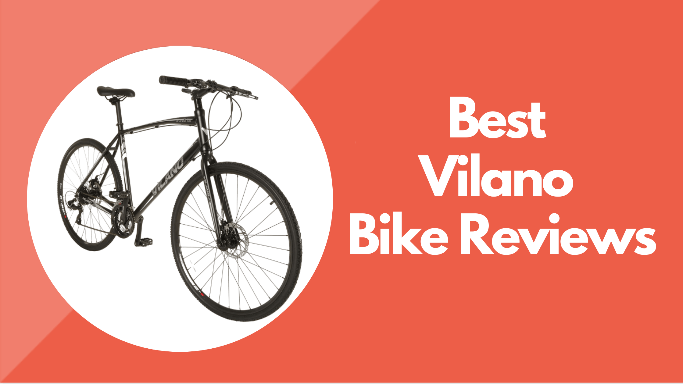 Vilano Bike Reviews