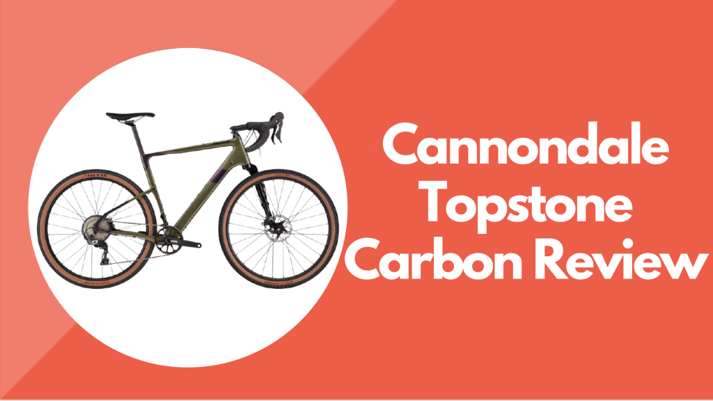 Cannondale Topstone Carbon Review