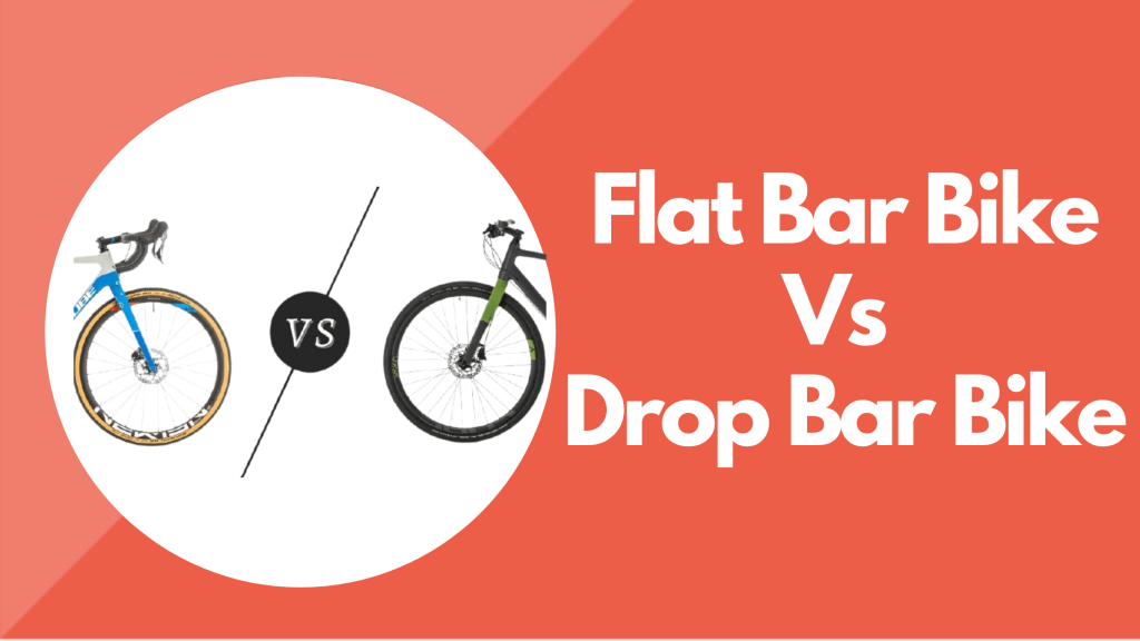 Flat Bar Vs Drop Bar