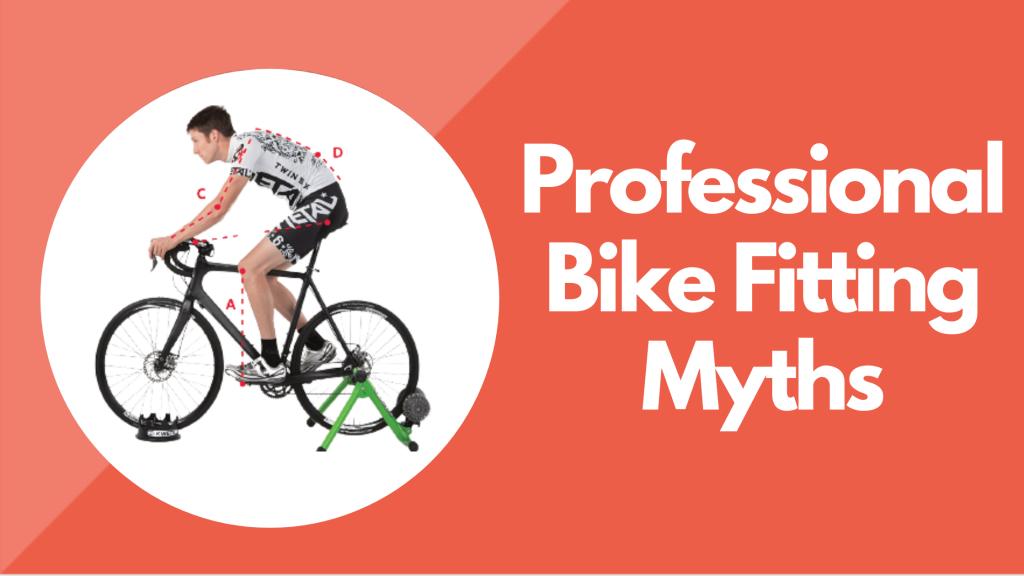 Professional Bike Fitting Myths