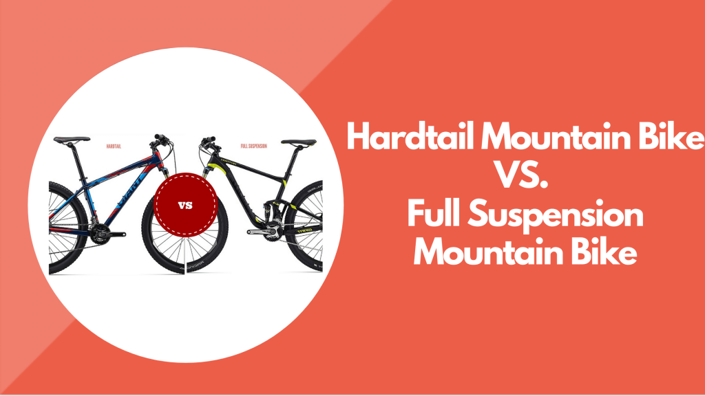 hardtail vs. full suspension mountain bikes