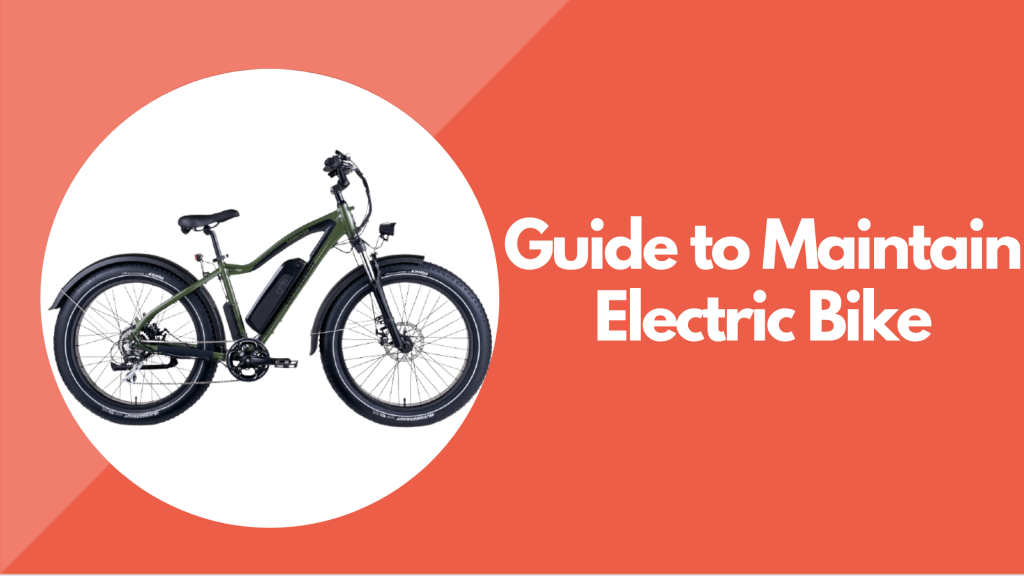 Guide to Maintain Your Electric Bike