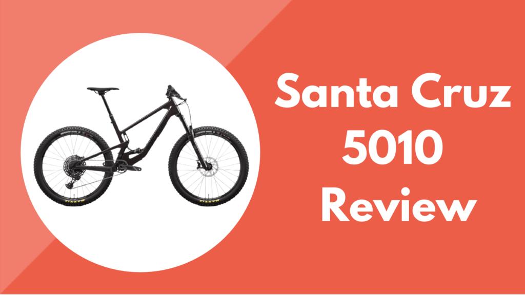 Santa Cruz 5010 review